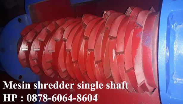 Mesin shredder single shaft