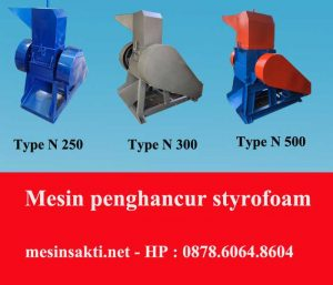 Mesin penggiling styrofoam