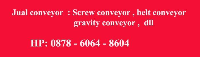 mesin conveyor , mesin screw conveyor
